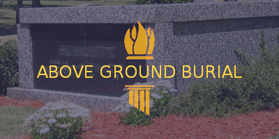 Above Ground Burial Options